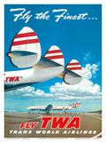 """Fly the Finest - Fly TWA (Trans World Airlines) - Super Lockheed Constellation (""""Connie"""") Kunstdrucke von Frank Soltesz"""