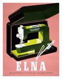 Elna - La Machine à Coudre de Ménage Idéale (Elna - The Ideal Household Sewing Machine) Lámina giclée por Fritz Bühler