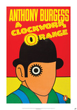 Clockwork Orange by Anthony Burgess Prints