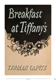 Tiffanys by Truman Capote Prints