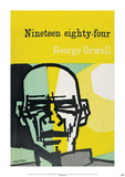 Nineteen Eighty-Four by George Orwell Poster