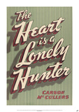Heart is a Lonely by Carson McCullers Prints