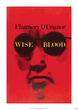 Wise Blood by Flannery O'Connor Posters