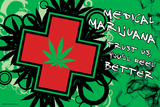 Medical Marijuana - you'll feel better Pósters