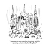 """Let me answer your question about farm subsidies by saying a few words ab…"" - New Yorker Cartoon Premium Giclee Print by David Sipress"