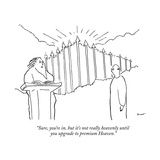 """Sure, you're in, but it's not really heavenly until you upgrade to premiu…"" - New Yorker Cartoon Premium Giclee Print by Michael Shaw"