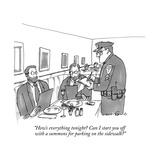 """How's everything tonight? Can I start you off with a summons for parking …"" - New Yorker Cartoon Premium Giclee Print by Michael Crawford"