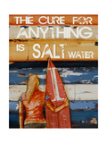The Cure for Anything Is Salt Water Print by Danny Phillips