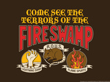 The Terrors of the Fire Swamp Snorg Tees Poster Posters by  Snorg