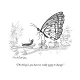 """The thing is, you have to really want to change."" - New Yorker Cartoon Premium Giclee Print by Mort Gerberg"