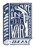 Books Are Weapons In The War of Ideas Plakat af  Monorail Studio