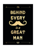 Behind Every Mustache Is a Great Man Giclee Print by Helen Chen