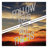 Follow Yours Posters by  OnRei