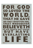 John 3:16 Prints by Carole Stevens
