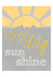 Sunshine Good Day Poster by Craig Yanantuono