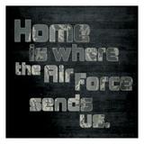 Air Force Home Posters av Lauren Gibbons