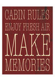 Cabin Rules Posters by Jace Grey
