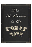 Woman Cave Print by Tina Carlson