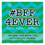 BFF 4Ever Print by Tony Pazan