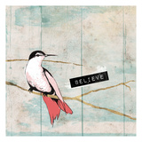 Believe Bird Prints by Jace Grey