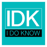 IDK Prints by Jace Grey