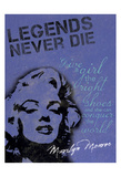 Legends Never Die Posters by Lauren Gibbons