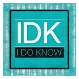 IDK bordered Print by Jace Grey