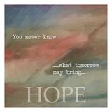 Hope Prints by Taylor Greene
