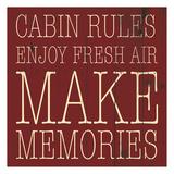 Cabin Rules Enjoy Art by Jace Grey