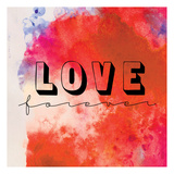 Love Forever I Prints by  OnRei