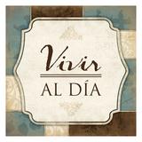 Vivir Al Dia Poster van Jace Grey