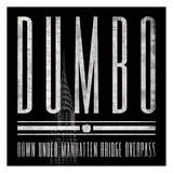 DUMBO Posters by Jace Grey