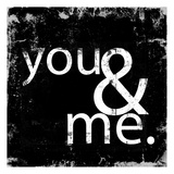 You and Me Posters by Cynthia Alvarez