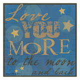 Love You More Prints by Dan Dipaolo