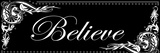 Believe Prints by Tony Pazan