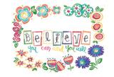 Believe Print by Erin Butson