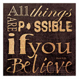 Believe Mark Prints by Carole Stevens
