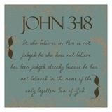 John 3-18 Print by Taylor Greene