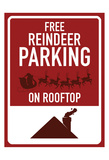 Free Reindeer Parking Poster by Jace Grey