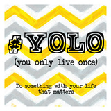 YOLO Art by Taylor Greene