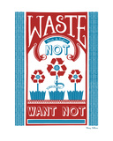 Waste Not Want Not Giclee Print by Mary Fellows