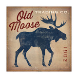 Old Moose Trading Co. Posters af Ryan Fowler