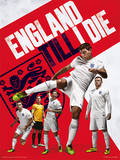 England - Till I Die Poster Masterprint