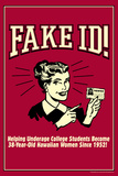 Fake ID Underage College Students Older Hawaiian Women Funny Retro Poster Prints