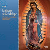 La Virgen de Guadalupe (Spanish) - 2015 Calendar Calendars