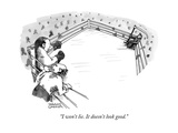 """I won't lie. It doesn't look good."" - New Yorker Cartoon Premium Giclee Print by Shannon Wheeler"