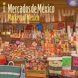 Mercados de Mco - Markets of Mexico (Spanish) - 2015 Calendar Calendars