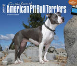 For the Love of American Pit Bull Terriers - 2015 Deluxe Calendar Calendars