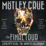 Motley Crue - 2015 Calendar Calendars