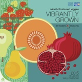 Vibrantly Grown by Robin Pickins - 2015 Calendar Calendars